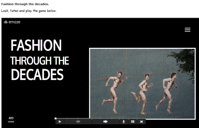 Fashion through the decades. Look, listen and play the game (SOURCE: quia.com)