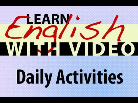 Grammar Daily Activities Present Simple Present Continuous Tense