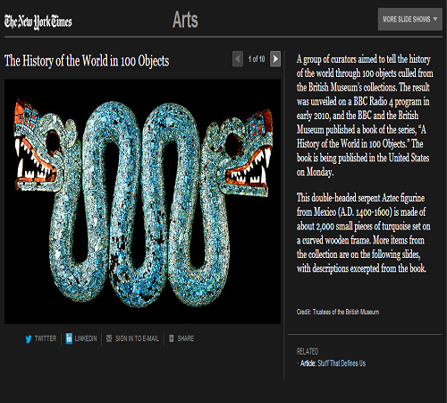 The History of the World in 100 Objects (SLIDESHOW) – THE NEW YORK TIMES  CLICK HERE