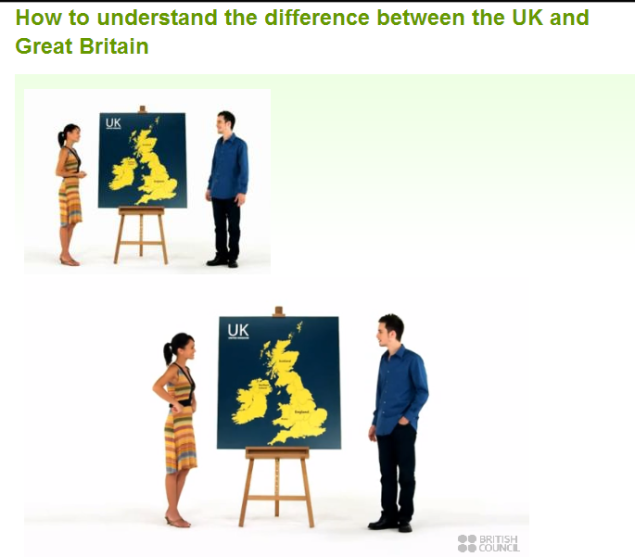 How to understand the difference between the UK and Great Britain (SOURCE: learnenglish.britishcouncil.org)