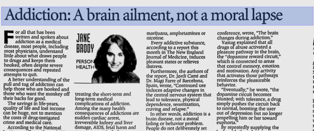 "READ ARTICLE: ""Addiction: A Brain Ailment, Not a Moral Lapse."""