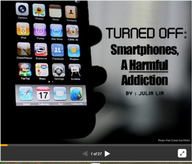 Turned Off: Smartphones, A Harmful Addiction by Julia Lim